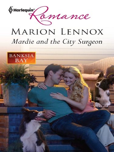Marion Lennox - Mardie and the City Surgeon