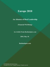Europe 2010: An Absence Of Real Leadership (Financial Well Being)