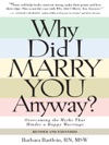 Why Did I Marry You Anyway