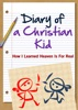 Diary of a Christian Kid