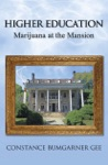 Higher Education Marijuana At The Mansion