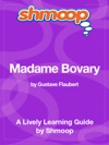 Madame Bovary Shmoop Learning Guide