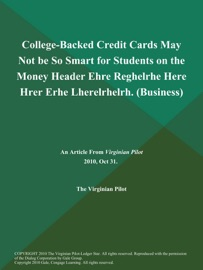 College Backed Credit Cards May Not Be So Smart For Students On The Money Header Ehre Reghelrhe Here Hrer Erhe Lherelrhelrh Business