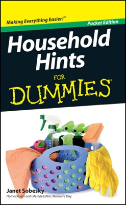 Household Hints For Dummies ®, Pocket Edition