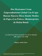 Dos Mexicanos Crean Emprendimiento Global Con El que Buscan Hacerse Ricos Dando Medios de Pago a Los Pobres (Reinterpretes de Robin Hood)