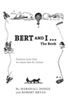 Bert And I The Book