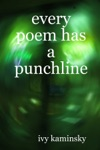 Every Poem Has A Punchline