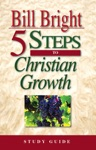 5 Steps To Christian Growth