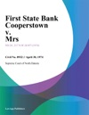 First State Bank Cooperstown V Mrs