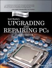 Upgrading And Repairing PCs, 19/e