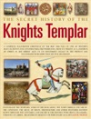 The Secret History Of The Knights Templar