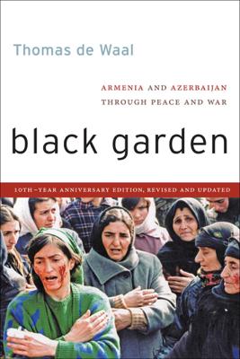 Black Garden - Thomas de Waal book