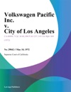 Volkswagen Pacific Inc V City Of Los Angeles
