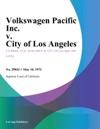 Volkswagen Pacific Inc V City Of Los Angeles
