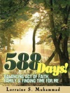 588 Days Balancing Act Of Faith Family  Finding Time For Me
