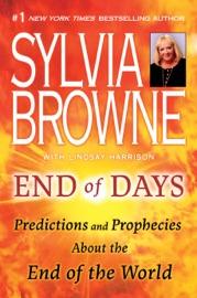 End of Days - Sylvia Browne & Lindsay Harrison