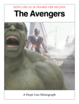 The Avengers - A Hope Lies Monograph