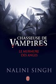 Le murmure des anges (Tome 5.5) - Chasseuse de vampires