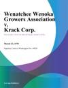 Wenatchee Wenoka Growers Association V Krack Corp