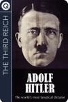 The Third Reich Adolph Hitler