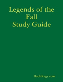 LEGENDS OF THE FALL STUDY GUIDE