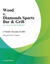 Wood V. Diamonds Sports Bar & Grill