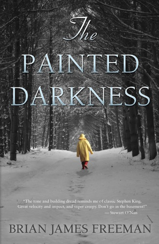 Brian James Freeman - The Painted Darkness