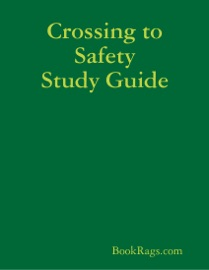 CROSSING TO SAFETY STUDY GUIDE