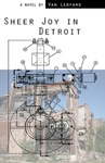 Sheer Joy In Detroit