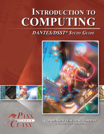 Introduction to Computing DANTES/DSST Test Study Guide - PassYourClass