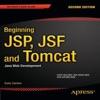 Beginning JSP JSF And Tomcat