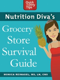 NUTRITION DIVAS GROCERY STORE SURVIVAL GUIDE