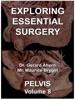Exploring Essential Surgery: Pelvis