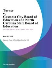 Turner V. Gastonia City Board Of Education And North Carolina State Board Of Education