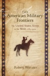 The American Military Frontiers