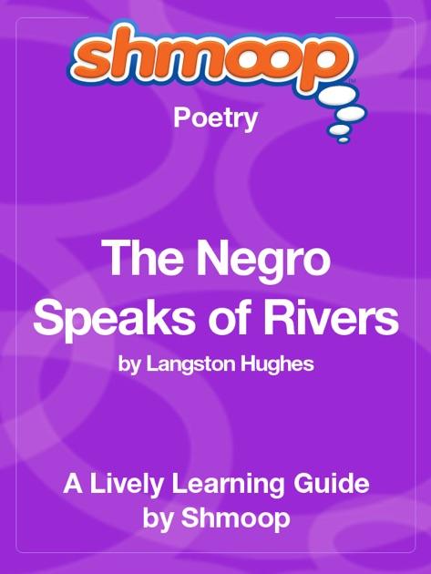 langston hughes the negro speaks of rivers