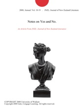Notes On Yes And No.