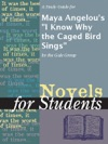 A Study Guide For Maya Angelous I Know Why The Caged Bird Sings