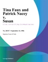 Tina Faux And Patrick Nacey V Susan