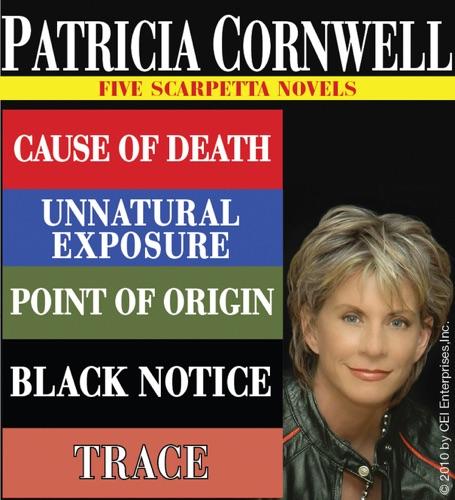 Patricia Cornwell - Patricia Cornwell FIVE SCARPETTA NOVELS