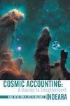 Cosmic Accounting A Journey To Enlightenment