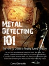 Metal Detecting 101 The How-to Guide To Finding Buried Treasure