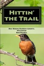 Hittin' the Trail: Day Hiking Barron County, Wisconsin