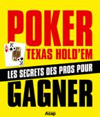Poker Texas Hold'em : les secrets des pros pour gagner
