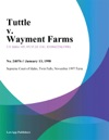 Tuttle V Wayment Farms