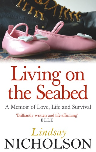 Lindsay Nicholson - Living On The Seabed