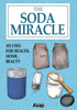 Elodie Baunard - The Soda Miracle: 101 Uses for Health, Home, Beauty artwork