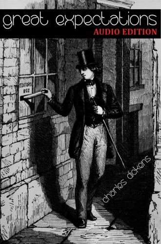 Charles Dickens - Great Expectations: Audio Edition