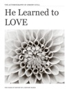 He Learned To Love