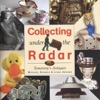 Collecting Under The Radar